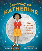 COUNTING ON KATHERINE by Helaine Becker