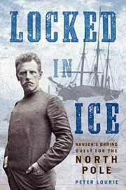 LOCKED IN ICE by Peter Lourie