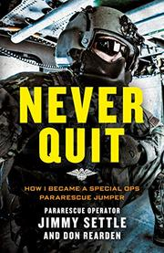 NEVER QUIT by Jimmy Settle