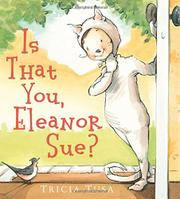 IS THAT YOU, ELEANOR SUE? by Tricia Tusa