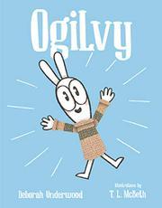 OGILVY by Deborah Underwood