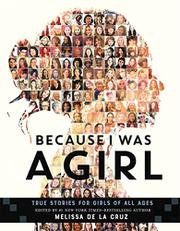 BECAUSE I WAS A GIRL by Melissa de la Cruz