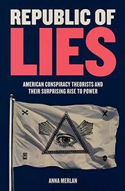 REPUBLIC OF LIES by Anna Merlan