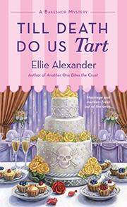 TILL DEATH DO US TART by Ellie Alexander