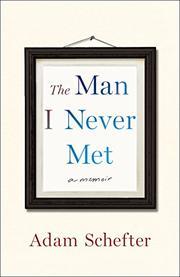THE MAN I NEVER MET by Adam Schefter