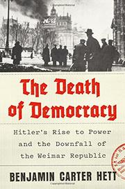 THE DEATH OF DEMOCRACY by Benjamin Carter Hett