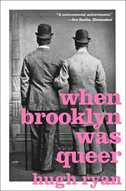 WHEN BROOKLYN WAS QUEER by Hugh Ryan