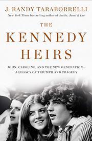 THE KENNEDY HEIRS by J. Randy Taraborrelli
