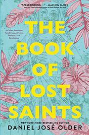 THE BOOK OF LOST SAINTS by Daniel José Older