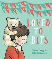 LOVED TO BITS by Teresa Heapy