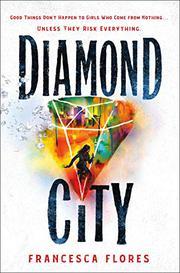 DIAMOND CITY by Francesca Flores