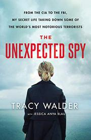 THE UNEXPECTED SPY by Tracy Walder