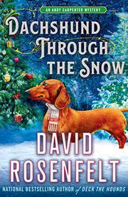 DACHSHUND THROUGH THE SNOW  by David Rosenfelt