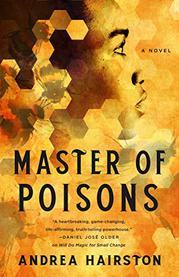 MASTER OF POISONS by Andrea Hairston