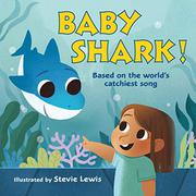 BABY SHARK! by Stevie Lewis
