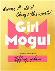 GIRL MOGUL by Tiffany Pham