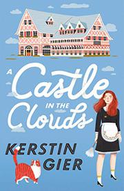 A CASTLE IN THE CLOUDS by Kerstin Gier