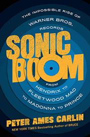 SONIC BOOM by Peter Ames Carlin