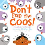 DON'T FEED THE COOS! by Jonathan Stutzman