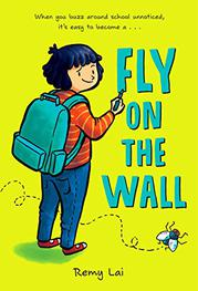 FLY ON THE WALL by Remy Lai