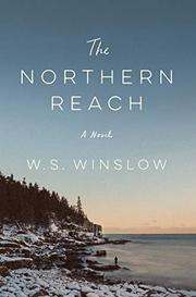 THE NORTHERN REACH by W.S.  Winslow