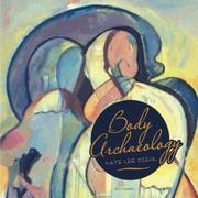 Body Archaeology by Kate Lee Diehl