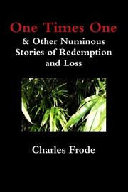 One Times One by Charles Frode