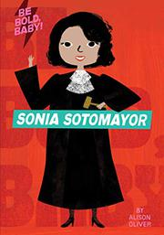 SONIA SOTOMAYOR by Alison Oliver