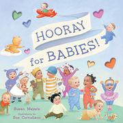 HOORAY FOR BABIES! by Susan Meyers