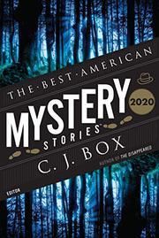 THE BEST AMERICAN MYSTERY STORIES 2020 by C.J. Box
