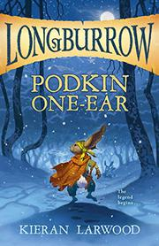 PODKIN ONE-EAR  by Kieran Larwood