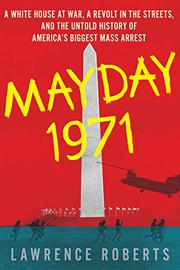 MAYDAY 1971 by Lawrence Roberts