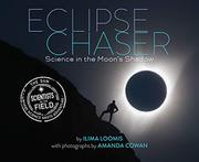 ECLIPSE CHASER by Ilima Loomis