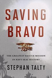SAVING BRAVO by Stephan Talty