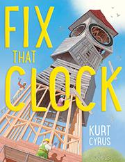FIX THAT CLOCK by Kurt Cyrus