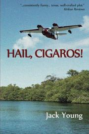 Hail, Cigaros! by Jack Young