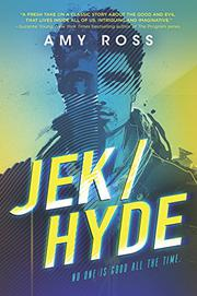 JEK/HYDE by Amy Ross