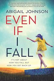 EVEN IF I FALL by Abigail Johnson