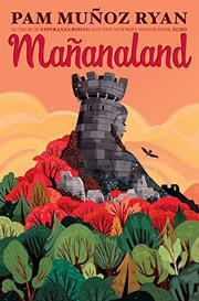 MAÑANALAND by Pam Muñoz Ryan