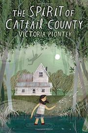 THE SPIRIT OF CATTAIL COUNTY by Victoria Piontek