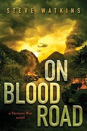 ON BLOOD ROAD by Steve Watkins