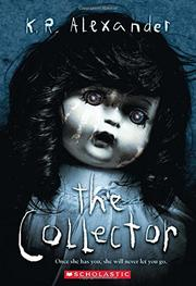 THE COLLECTOR by K.R. Alexander | Kirkus Reviews