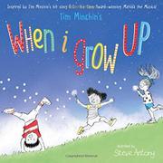 WHEN I GROW UP by Tim Minchin