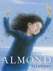 ALMOND by Allen Say
