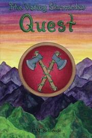 THE VALLEY CHRONICLES: QUEST by C. M.  Selbrede