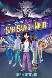 SAM SAVES THE NIGHT by Shari Simpson