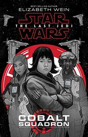 THE LAST JEDI by Elizabeth Wein