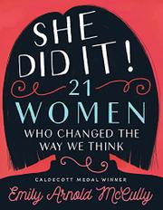 SHE DID IT! by Emily Arnold McCully