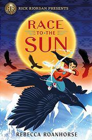 RACE TO THE SUN by Rebecca  Roanhorse