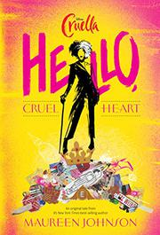 HELLO, CRUEL HEART by Maureen Johnson